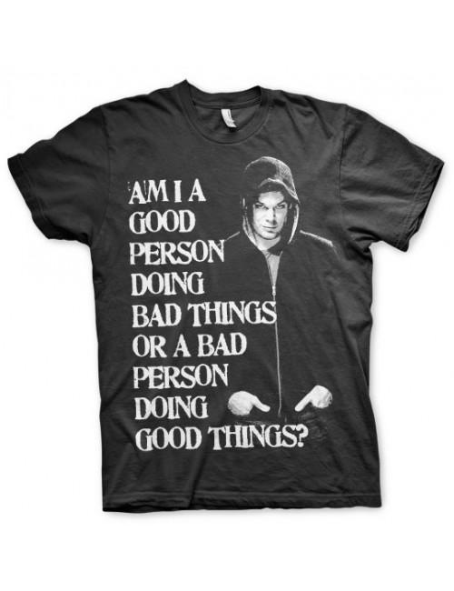 Tricou barbati, Dexter: Good or bad person?